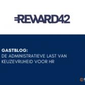 Gastblog Reward42: De administratieve last van keuzevrijheid voor HR