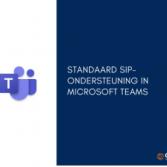 Standaard SIP-ondersteuning in Microsoft Teams
