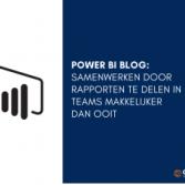 Makkelijker samenwerken door Power BI Rapporten te delen in Teams