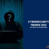 Cybersecurity trends in 2021, dit staat je te wachten